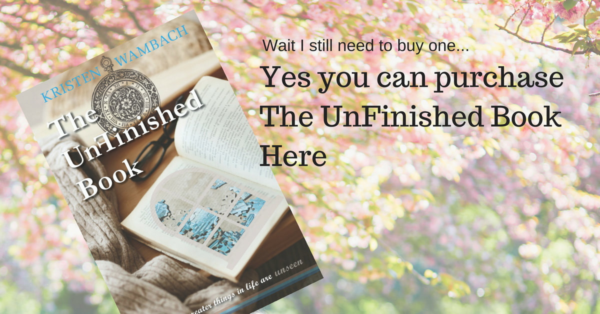 Yes you can purchase The UnFinished Book by Kristen Wambach