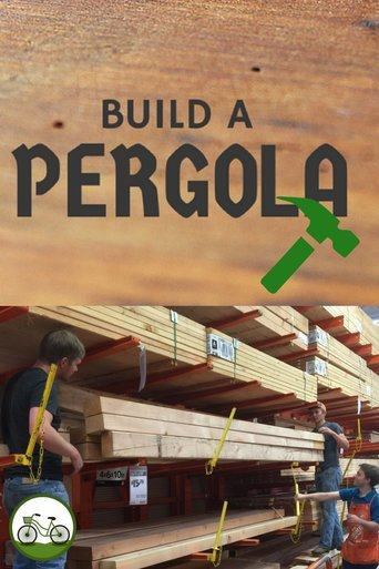 How to Build a Pergola Picture
